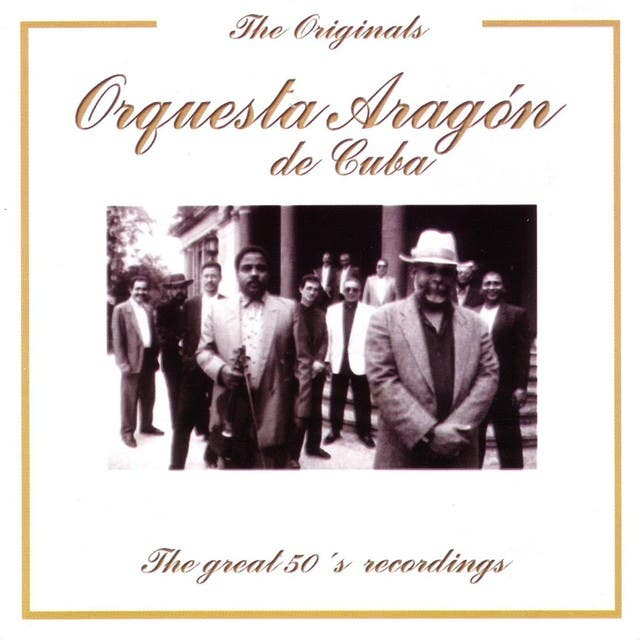 Orquesta Aragón De Cuba - The Originals Series