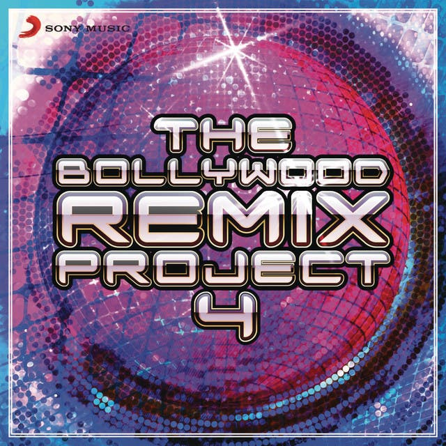 The Bollywood Remix Project, 4