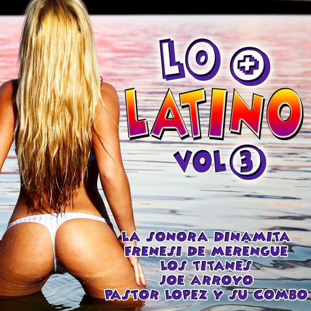 Lo + Latino Vol. 3