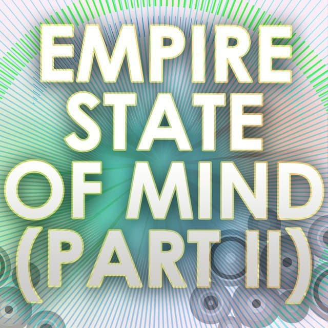 Empire State Of Mind (Part II) (A Tribute To Alicia Keys)