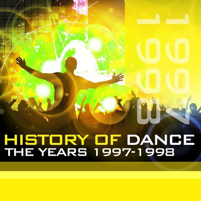 History Of Dance - The Years 1997-1998