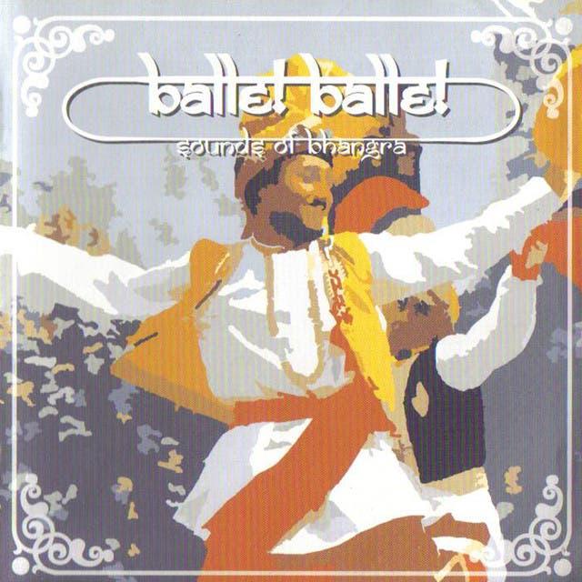 Balle! Balle! Sounds Of Bhangra