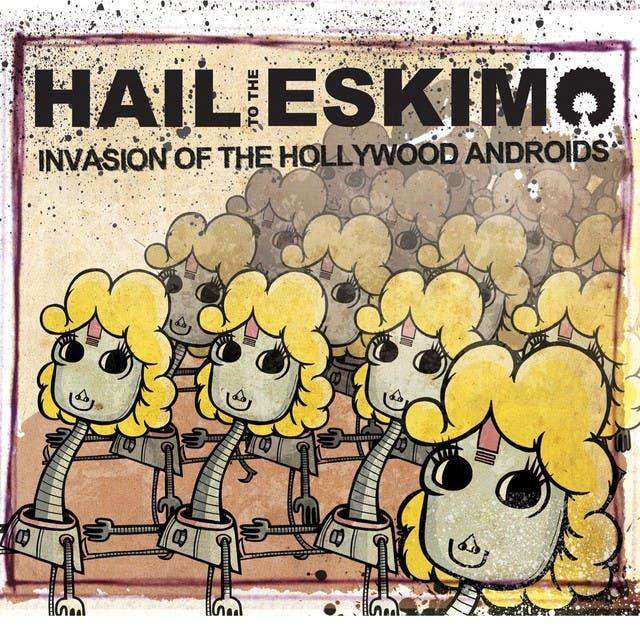 Hail To The Eskimo image