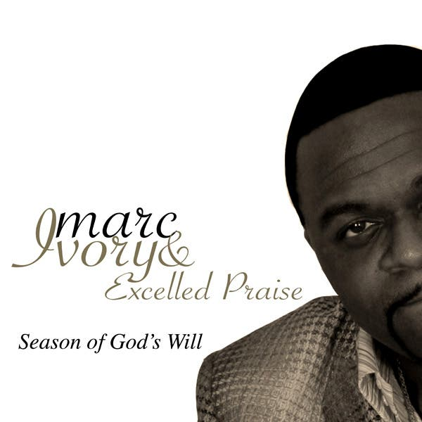 Marc Ivory & Excelled Praise