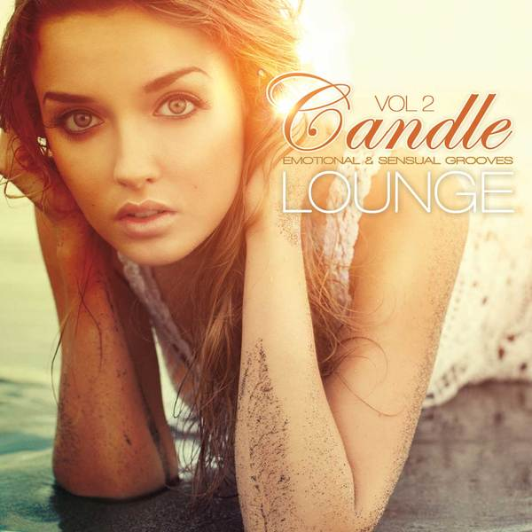 Candle Lounge Vol.2 (Compiled By Henri Kohn)