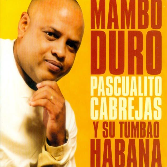Pascualito Cabrejas Y Su Tumbao Habana