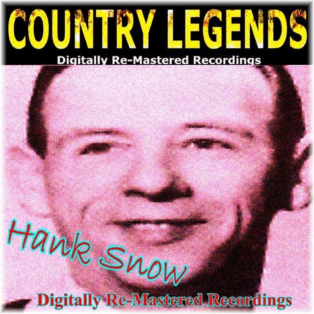 Country Legends - Hank Snow
