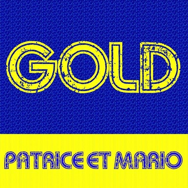 Patrice & Mario