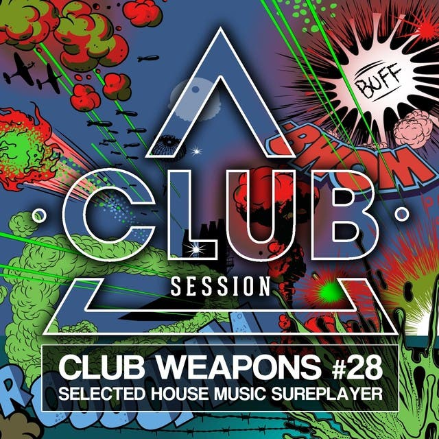 Club Session Pres. Club Weapons No. 28