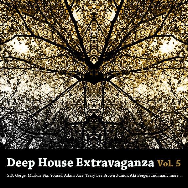 Deep House Extravaganza Vol. 5