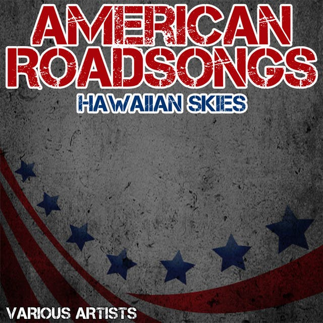 American Roadsongs - Hawaiian Skies