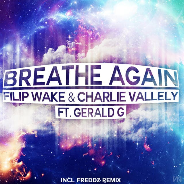 Filip Wake & Charlie Vallely Ft. Gerald G