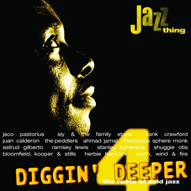 Diggin Deeper - The Roots Of Acid Jazz Vol.4