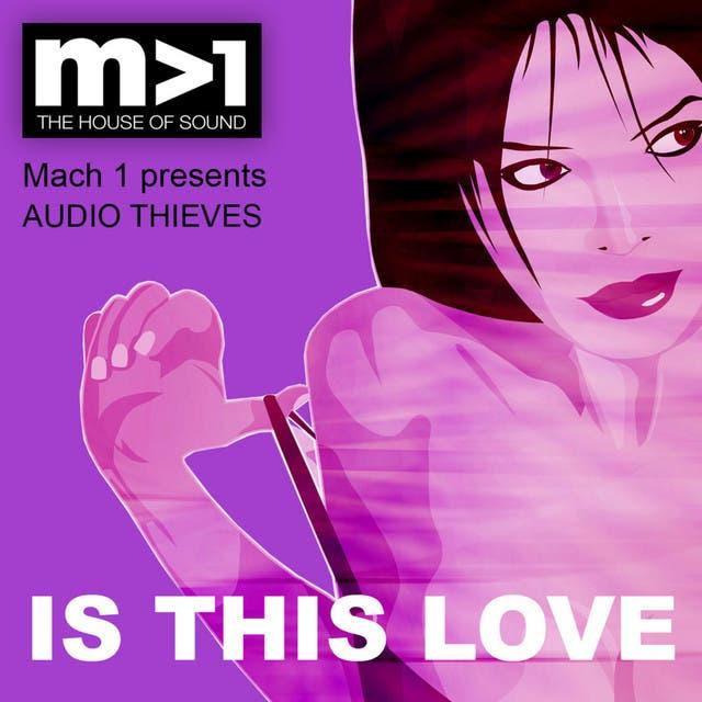 MACH 1 Pres. Audio Thieves image