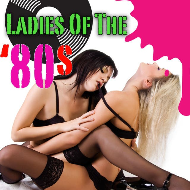 Ladies Of The '80s (Re-Recorded / Remastered Versions)