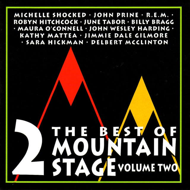 The Best Of Mountain Stage - Vol. 2