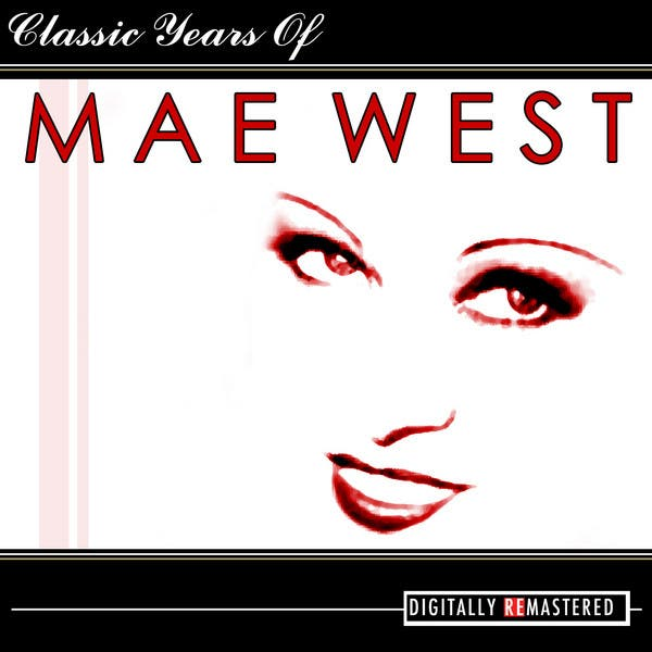 Classic Years Of Mae West