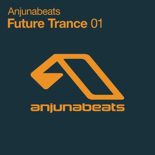 Anjunabeats Future Trance 01