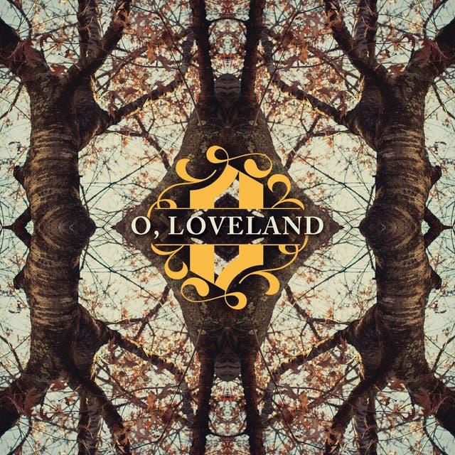 O, Loveland