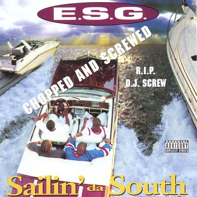 Sailin' Da South Chopped And Screwed