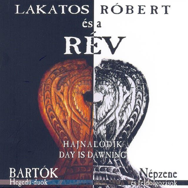 Róbert LAKATOS & The RÉV