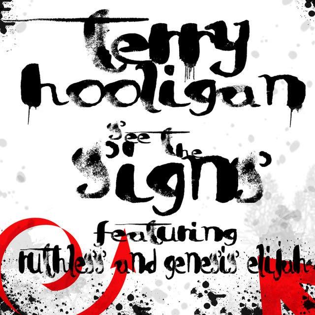 Terry Hooligan Feat. Genesis Elijah & Ruthless