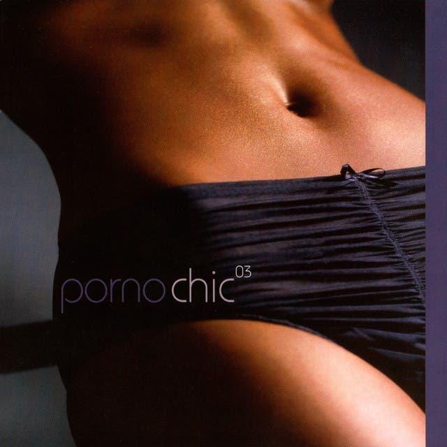 Porno Chic 03