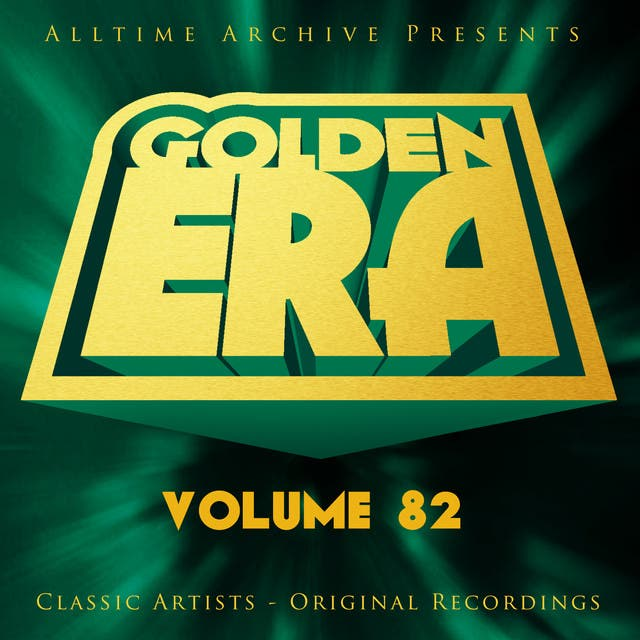 Golden Era, Vol. 82