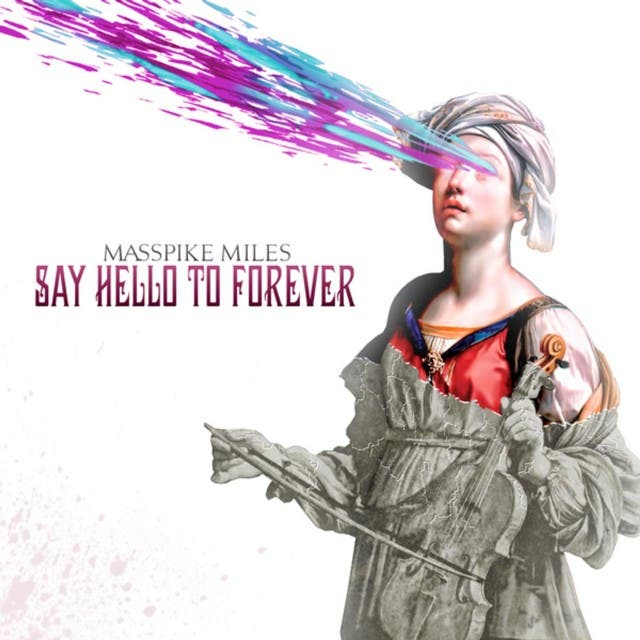 Say Hello To Forever (The Deluxe Version)