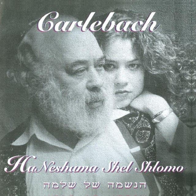 Neshama And Shlomo Carlebach