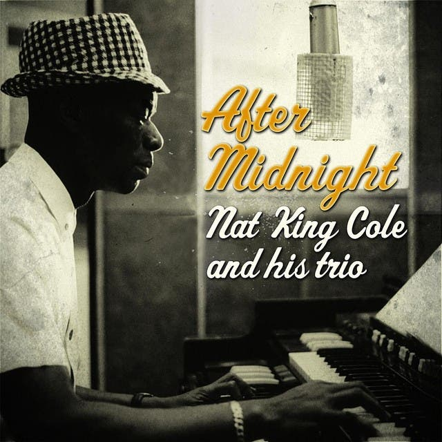 Nat King Cole & His Trio