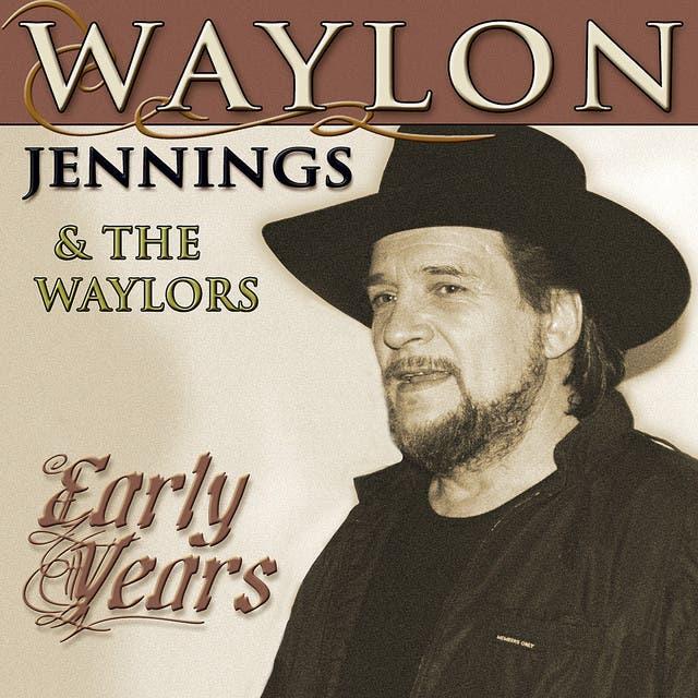 Waylon Jennings And The Waylors