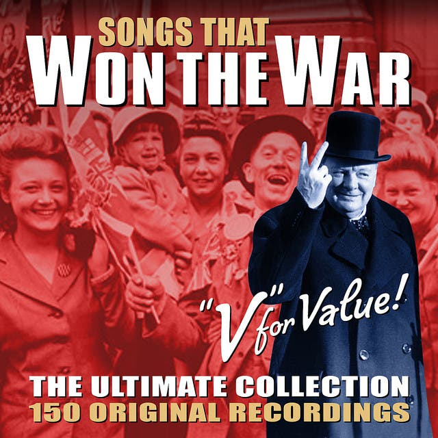 Songs That Won The War - The Ultimate Collection (Remastered)