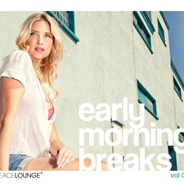 Early Morning Breaks Vol. 4