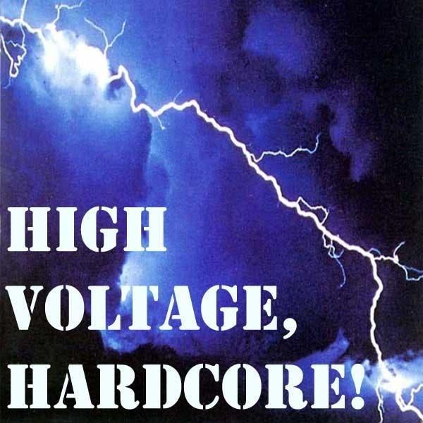 High Voltage, Hardcore!