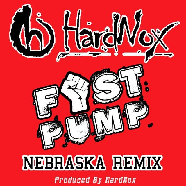 Fist Pump (Nebraska Remix) - Single