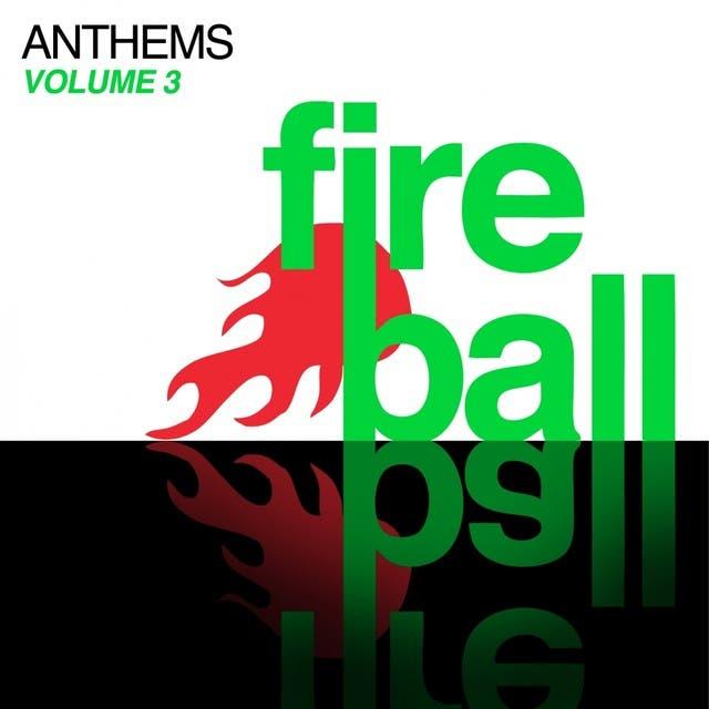 Fireball Anthems - Volume 3