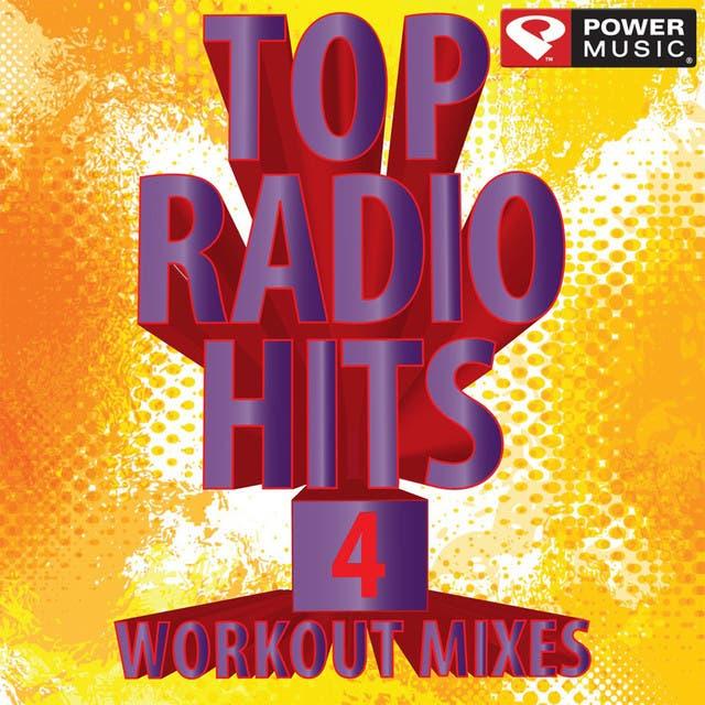 Top Radio Hits 4 Workout Mixes