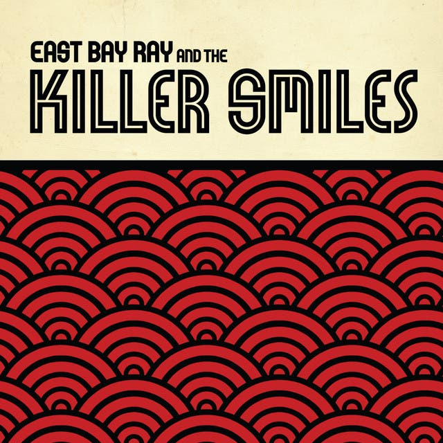 East Bay Ray And The Killer Smiles image