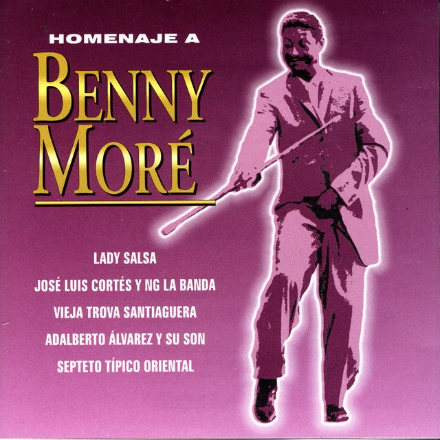 Homenaje A Benny Moré