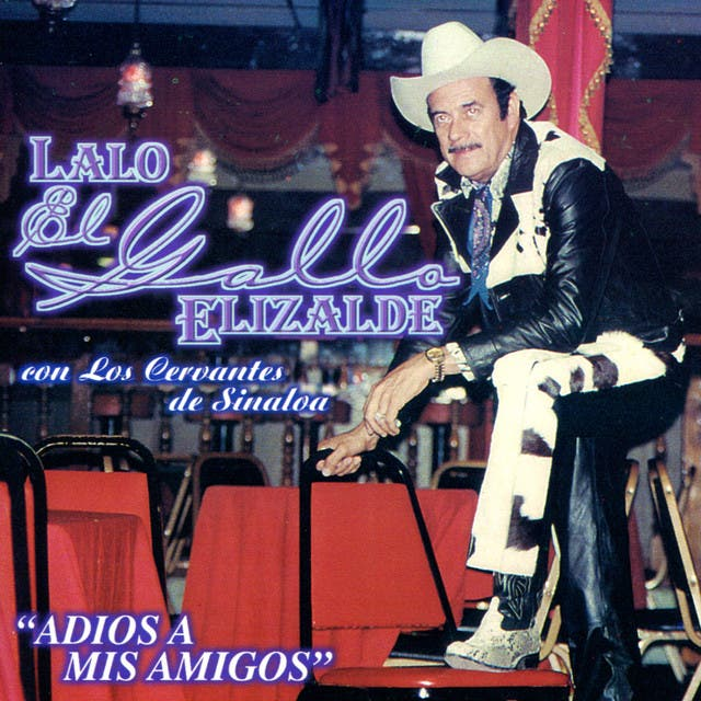 Lalo El Galla Elizalde