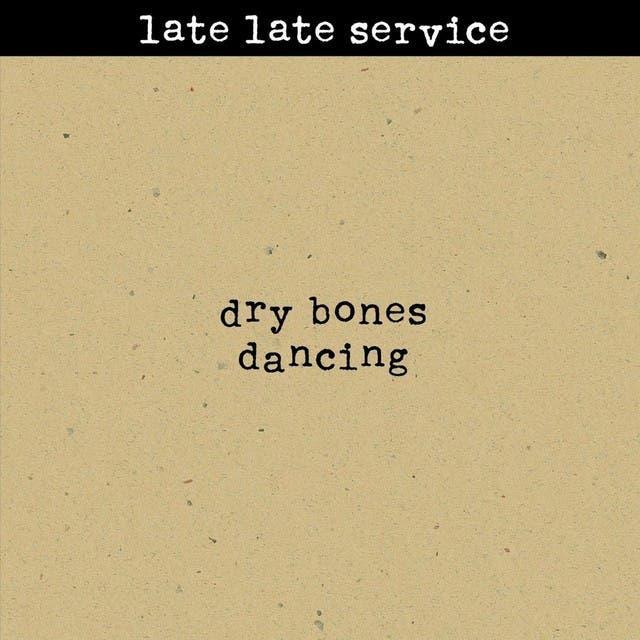 Late Late Service