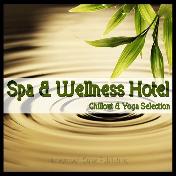 Spa & Wellness Hotel - Chillout & Yoga Selection
