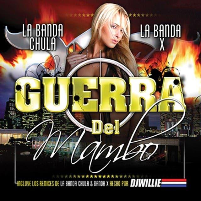La Guerra Del Mambo - La Banda Chula Y La Banda X