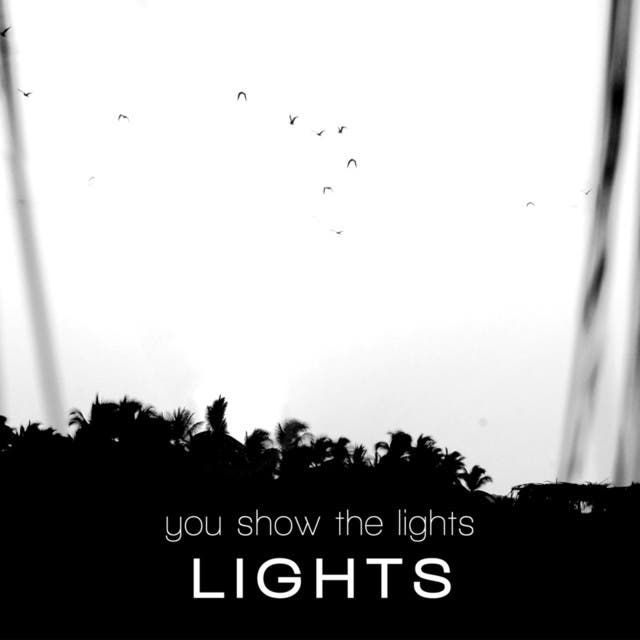 You Show The Lights