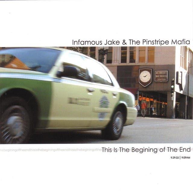 Infamous Jake & The Pinstripe Mafia