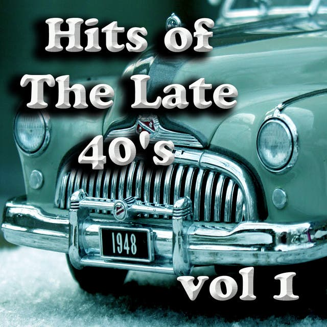 Hits Of The Late 40's Vol 1