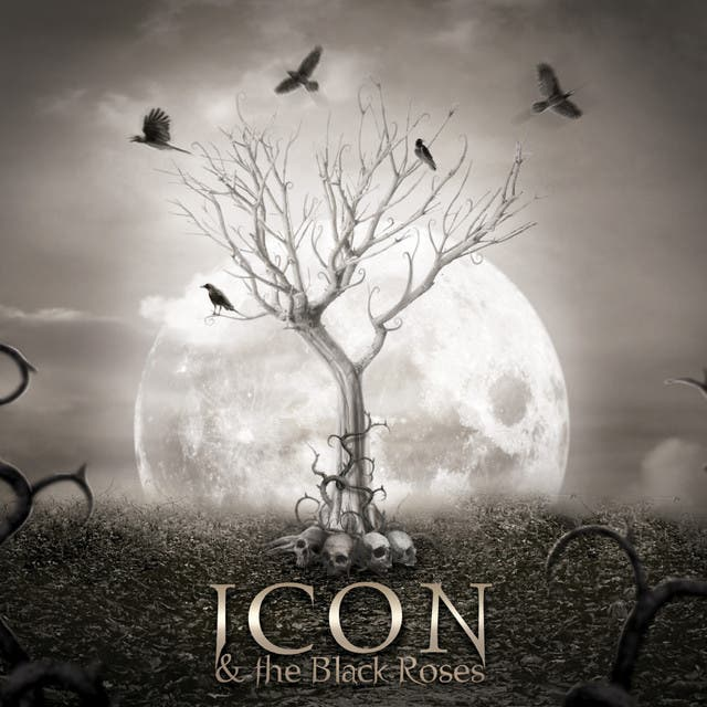 Icon & The Black Roses