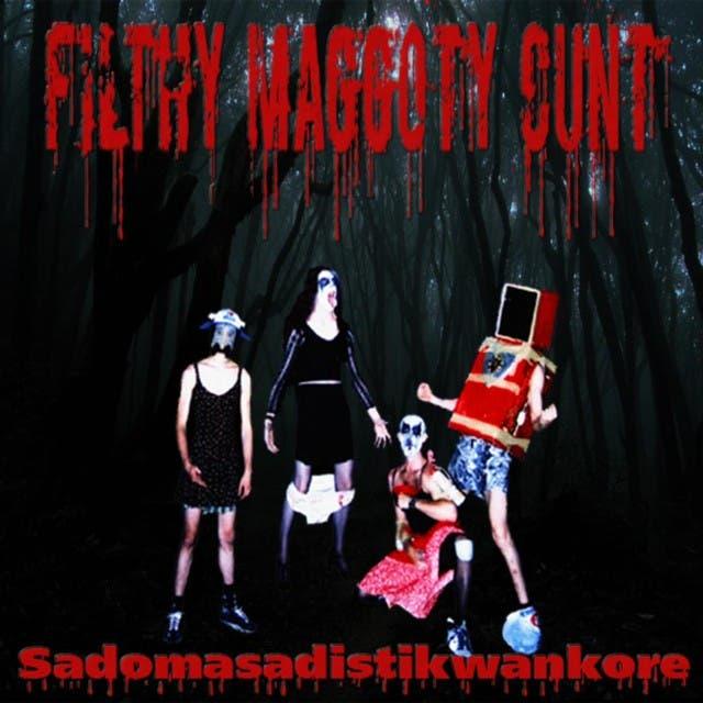 Filthy Maggoty Cunt