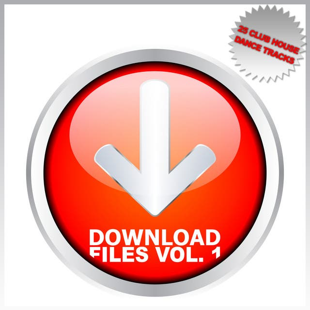 Download Files Vol. 1 - 25 Club House Dance Tracks
